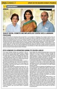 "Landmark Dental Procedure by Dr. Darshini Vikram Shah (""The Beacons in India's Progress"" : DNA CONNECT NOVEMBER 2017)"